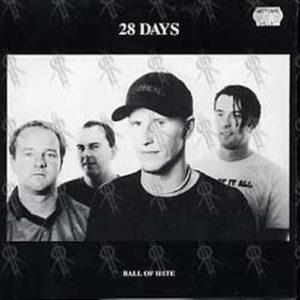 28 DAYS|BETTER THAN A THOUSAND - Ball Of Hate/We Must Believe - 1
