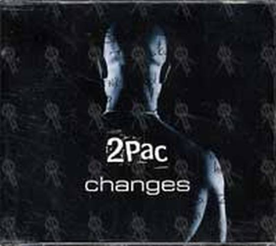 2PAC - Changes - 1