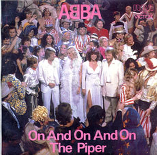ABBA - On And On And On / The Piper - 1