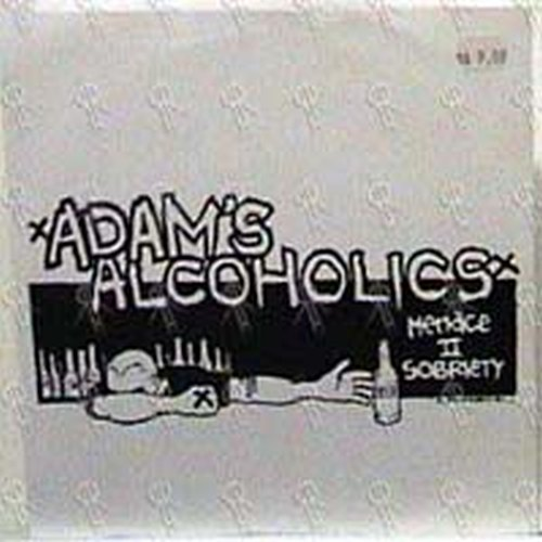 ADAM'S ALCOHOLICS - Menace II Sobriety - 1