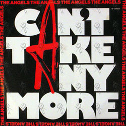 ANGELS-- THE - Can't Take Any More - 1