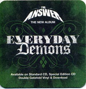 ANSWER-- THE - 'Everyday Demons' Promotional Coaster - 1