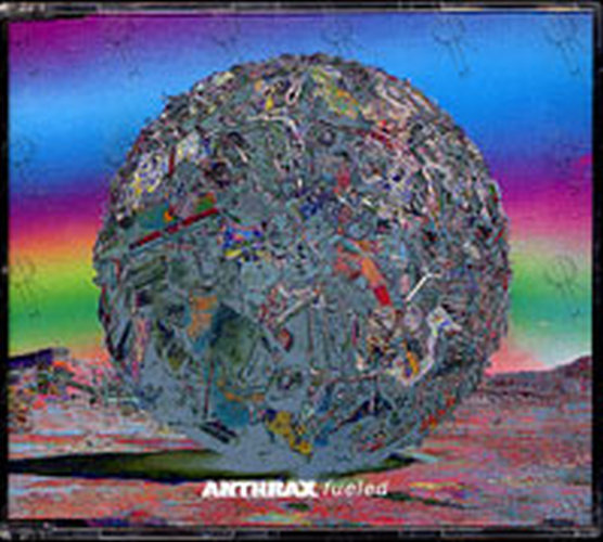 ANTHRAX - Fueled - 1