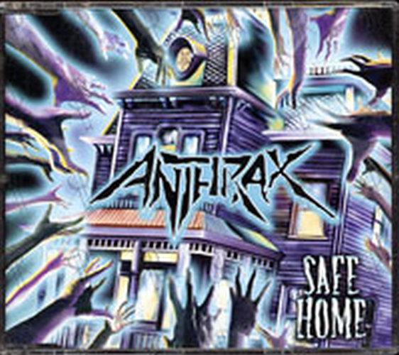 ANTHRAX - Safe Home - 1