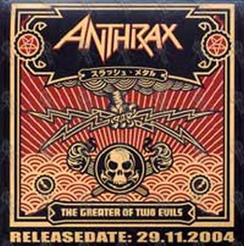 ANTHRAX - 'The Greater Of Two Evils' Album Sticker - 1