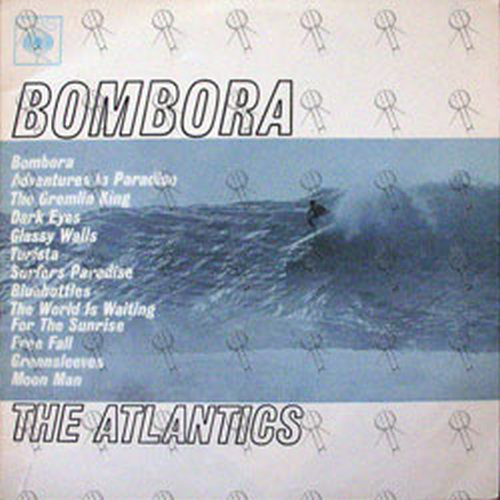 ATLANTICS-- THE - Bombora - 1