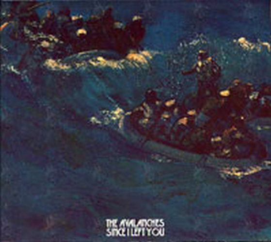 AVALANCHES-- THE - Since I Left You - 1