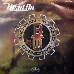BACHMAN-TURNER OVERDRIVE - Head On - 1