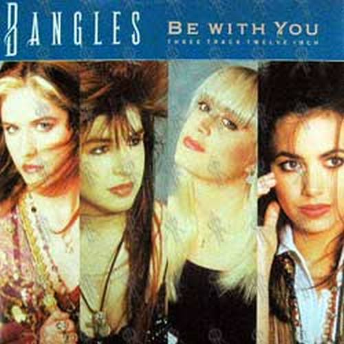 BANGLES-- THE - Be With You - 1