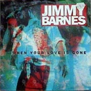 BARNES-- JIMMY - When Your Love Is Gone - 1