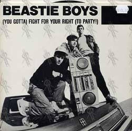 BEASTIE BOYS - (You Gotta) Fight For Your Right (To Party!) - 1