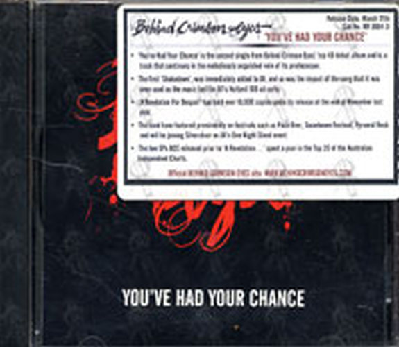 BEHIND CRIMSON EYES - You've Had Your Chance - 1