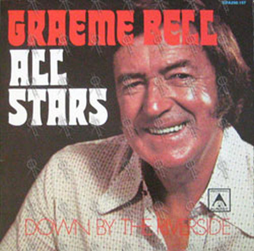 BELL-- GRAEME - Down By The Riverside - 1