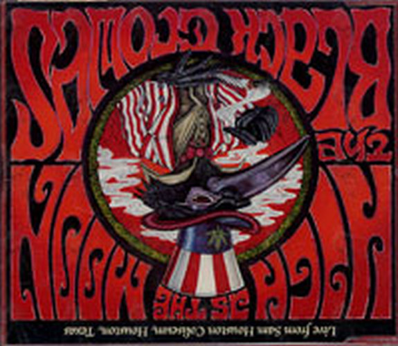 BLACK CROWES-- THE - Live From Sam Houston Coliseum - 1