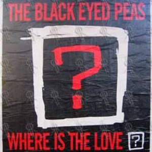 BLACK EYED PEAS-- THE - 'Where Is The Love?' Album Poster - 1