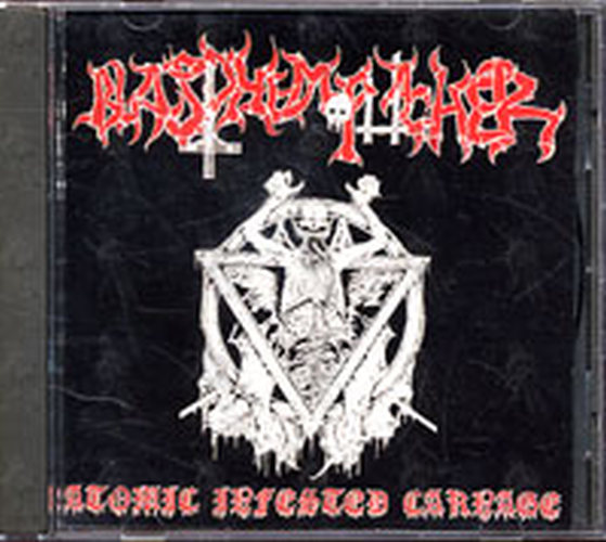 BLASPHEMOPHAGHER - Atomic Infeted Carnage - 1