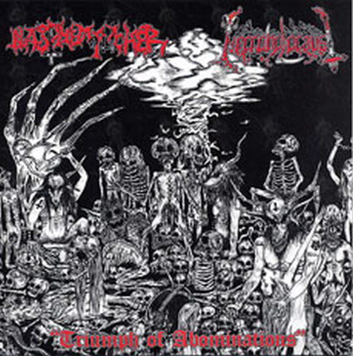 BLASPHEMOPHAGHER|NECROHOLOCAUST - Triumph Of Abominations - 1