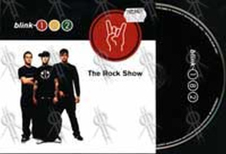 BLINK 182 - The Rock Show - 1