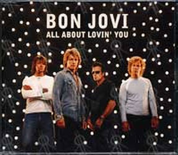 BON JOVI - All About Lovin' You - 1