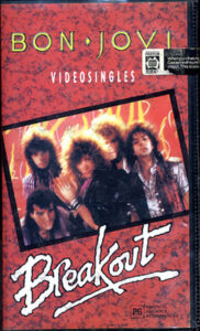 BON JOVI - Breakout - Video Singles - 1