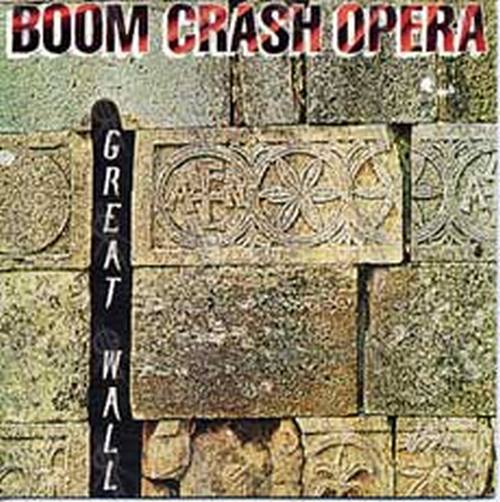 BOOM CRASH OPERA - Great Wall - 1