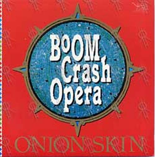 BOOM CRASH OPERA - Onion Skin - 1