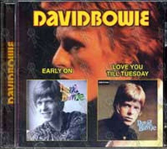 BOWIE-- DAVID - Early On/Love You Till Tuesday - 1