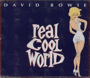 BOWIE-- DAVID - Real Cool World - 1