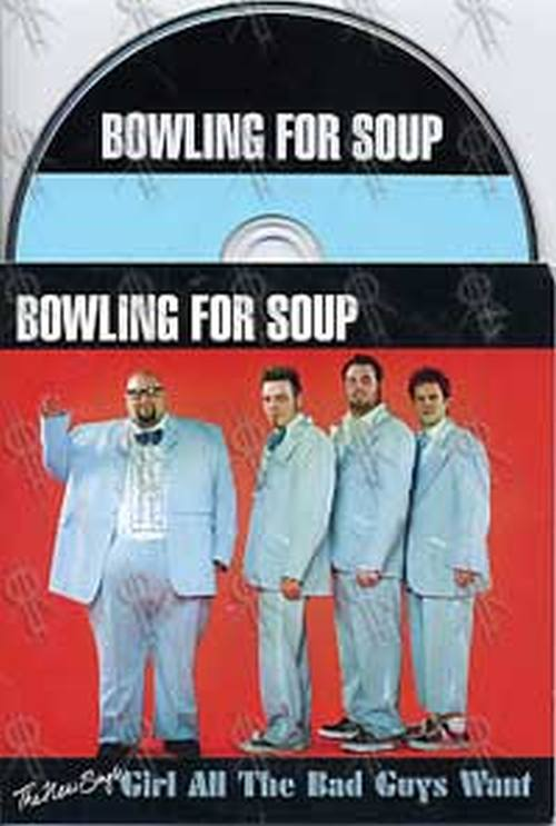 BOWLING FOR SOUP - Girl All The Bad Guys Want - 1