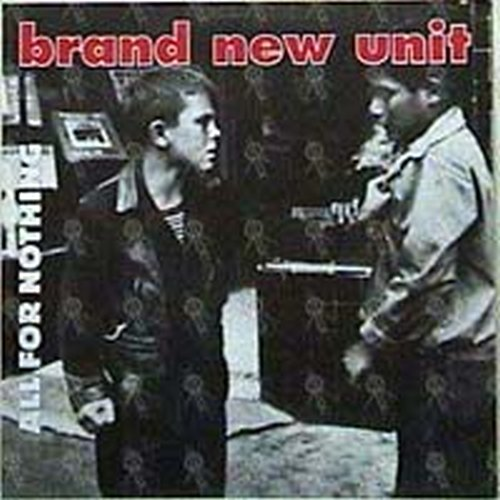 BRAND NEW UNIT|BNU - All For Nothing - 1