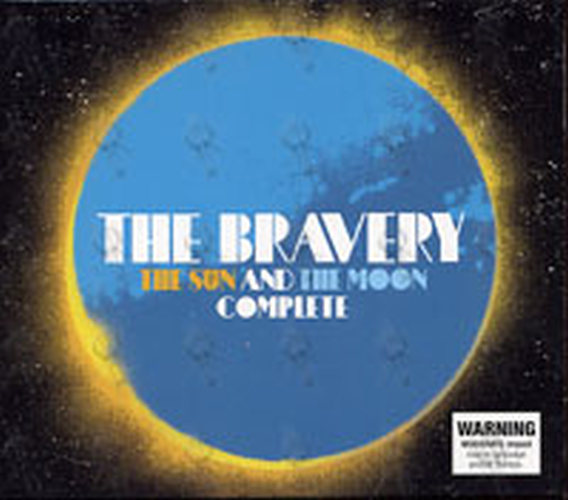 BRAVERY-- THE - The Sun And The Moon Complete - 1