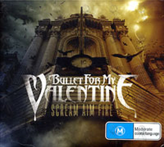 BULLET FOR MY VALENTINE - Scream Aim Fire - 1