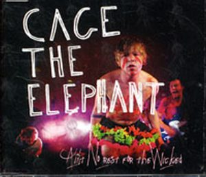 CAGE THE ELEPHANT - Ain't No Rest For The Wicked - 1