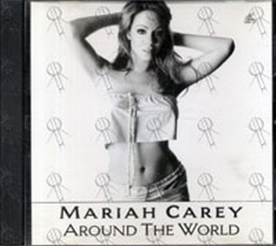 CAREY-- MARIAH - Around The World - 1