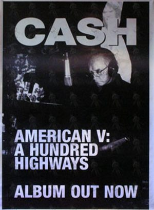 CASH-- JOHNNY - 'American V: A Hundred Highways' Album Promo Poster - 1