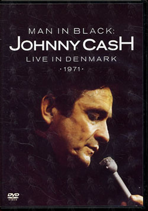 CASH-- JOHNNY - Man In Black: Live In Denmark 1971 - 1