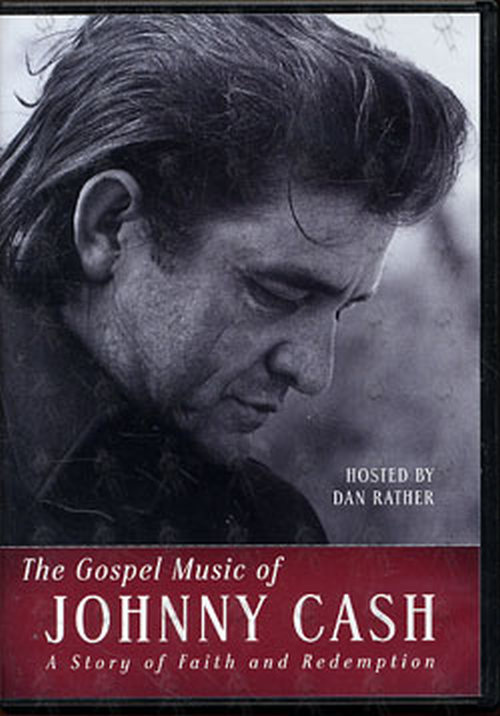 CASH-- JOHNNY - The Gospel Music Of Johnny Cash: A Story Of Faith And Redemption - 1