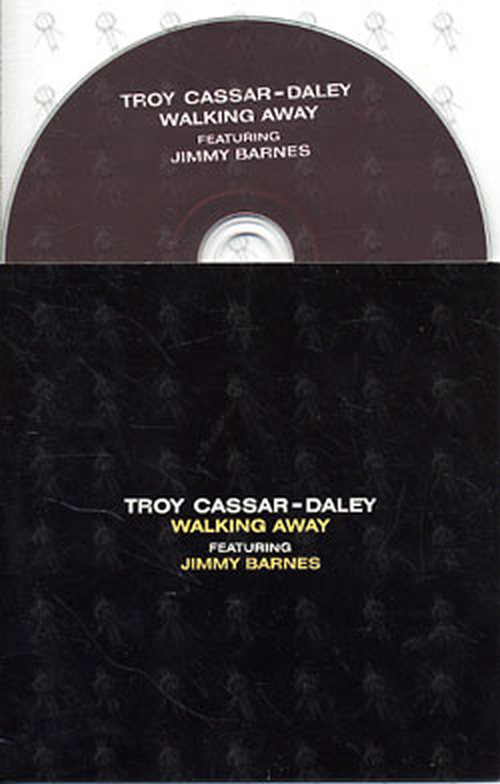 CASSAR-DALEY-- TROY|JIMMY BARNES - Walking Away - 1