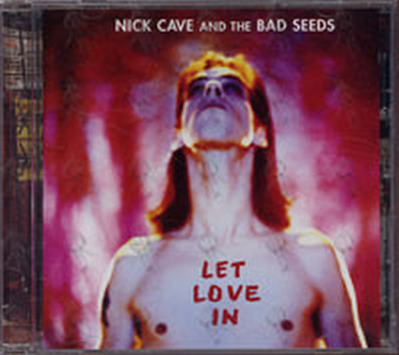 CAVE AND THE BAD SEEDS-- NICK - Let Love In - 1