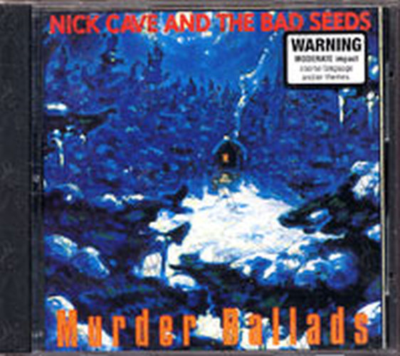 CAVE AND THE BAD SEEDS-- NICK - Murder Ballads - 1