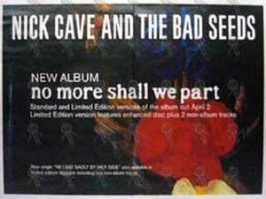 CAVE AND THE BAD SEEDS-- NICK - 'No More Shall We Part' Album Poster - 1