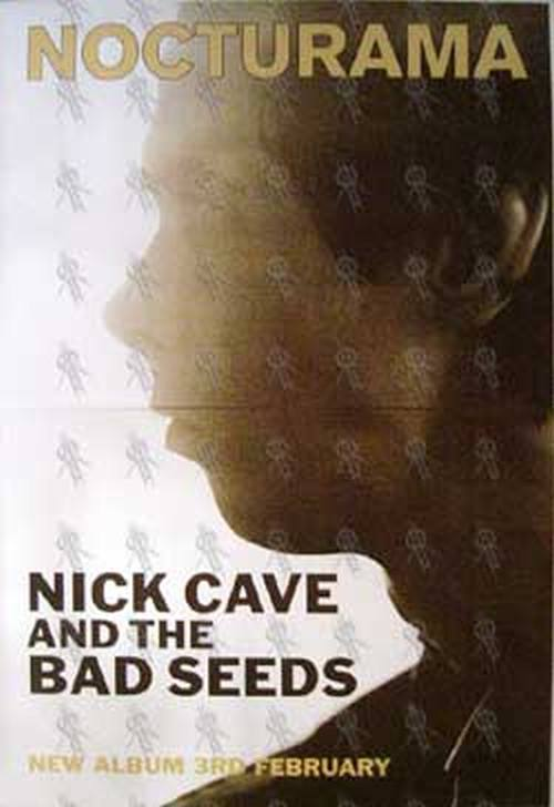 CAVE AND THE BAD SEEDS-- NICK - 'Nocturama' Album Poster - 1