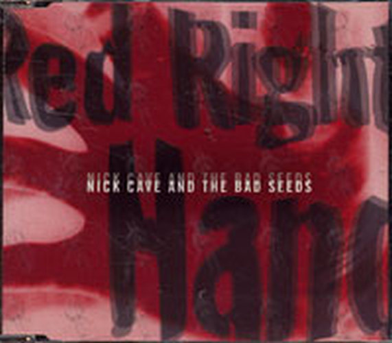 CAVE AND THE BAD SEEDS-- NICK - Red Right Hand - 1