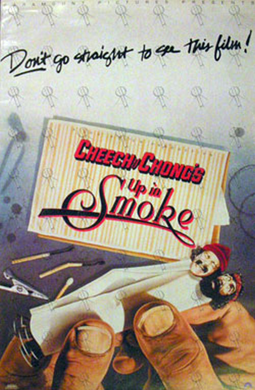 Cheech Amp Chong Up In Smoke Design Film Promo Poster