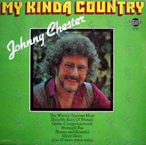 CHESTER-- JOHNNY - My Kinda Country - 1