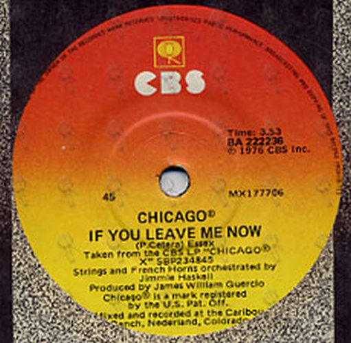 CHICAGO - If You Leave Me Now - 2