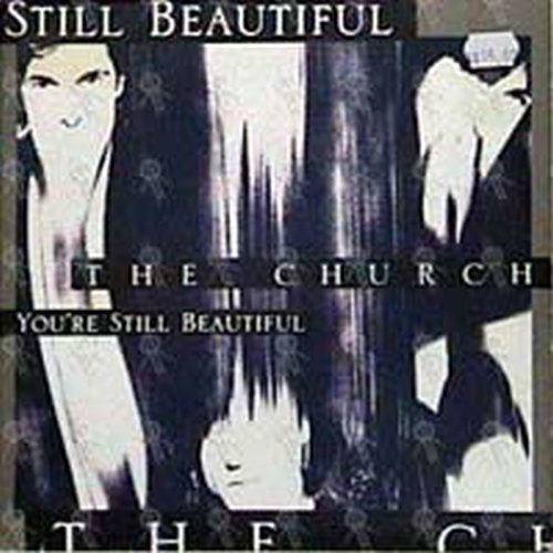 CHURCH-- THE - You're Still Beautiful - 1