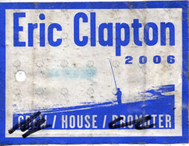 CLAPTON-- ERIC - 2006 World Tour Used House Cloth Sticker Pass - 1