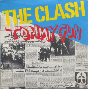 CLASH-- THE - Tommy Gun / 1-2 Crush On You - 1