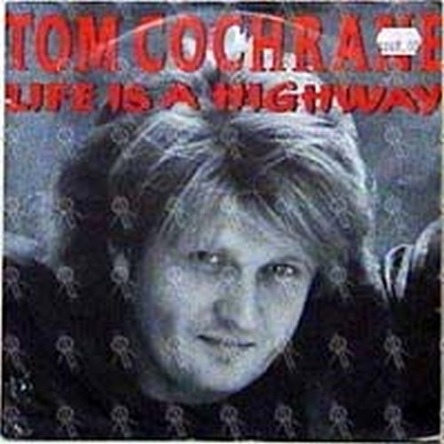 COCHRANE-- TOM - Life Is A Highway - 1